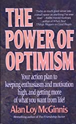 The Power of Optimism by Alan Loy McGinnis (1993-06-01)