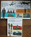 3 VOLUMES. L'UNIFORME ET LES ARMES DES SOLDATS DE LA GUERRE 1939 - 1945