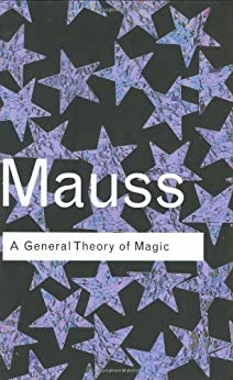 A General Theory of Magic par [Mauss, Marcel]