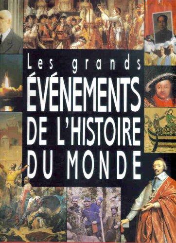 Les Grands Événements De L'histoire Du Monde par Marseille - Jacques Marseille Et Nadeije Laneyrie-Dagen