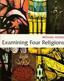 Examining Four Religions