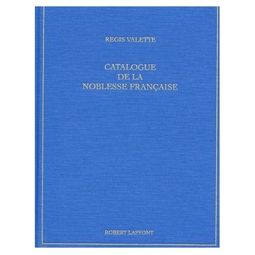 Catalogue de la noblesse française au XXIème siècle
