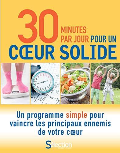 30 minutes par jour pour un coeur solide