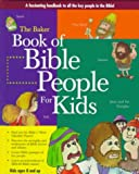 Best Baker Pub Group/Baker Books Books Kids - The Baker Book of Bible People for Kids Review