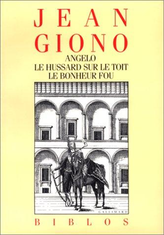 Vignette du document Angelo ; [suivi de] Le Hussard sur le toit ; [et de] Le Bonheur fou