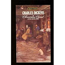 Dickens Charles : Christmas Carol (Sc) (Signet classics) by Charles Dickens (1984-10-10)