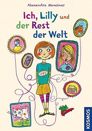 Portada del libro Ich, Lilly und der Rest der Welt by Alexandra Maxeiner (2013-09-10)