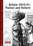 Heinemann Advanced History: Britain 1815-51: Protest and Reform