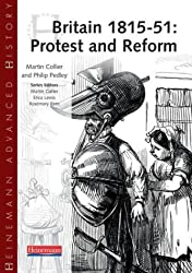 Britain, 1815-51: Protest and Reform (Heinemann Advanced History)