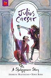 Julius Caesar: Shakespeare Stories for Children