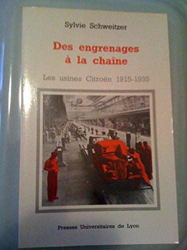 Des engrenages à la chaîne, les usines Citroën, 1915-1935