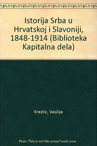 ISTORIJA SRBA U HRVATSKOJ I SLAVONIJI 1848 - 1914
