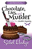 Chocolate, Lies, and Murder (Amber Fox Mysteries book #4): Volume 4 (The Amber Fox Murder Mystery Series)
