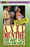 Axel Munthe - Der Arzt von San Michele [VHS]