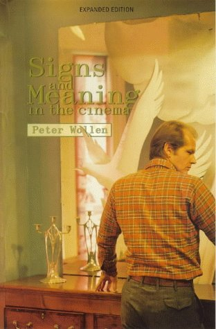 Signs and Meaning in the Cinema by Peter Wollen (1997-10-01)