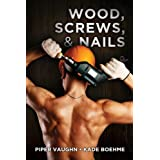 Wood, Screws, & Nails (Hard Hats Book 1) (English Edition)