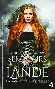 La dame des hautes terres par Véronique Casanova
