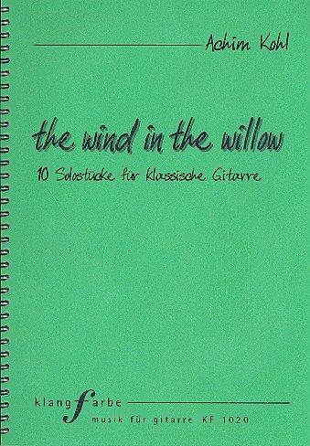 The Wind in the Willow (+CD) : für Gitarre/Tabulatur -