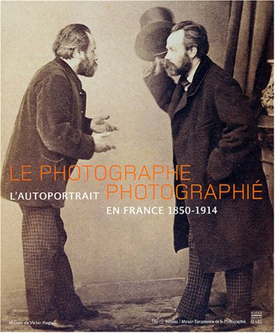 Double je, autoportraits de photographes, 1840-1910