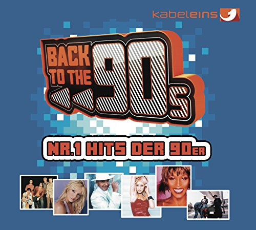 Back to the 90s Nr.1 Hits der ...