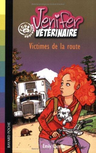 Jenifer apprentie vétérinaire : Victimes de la route