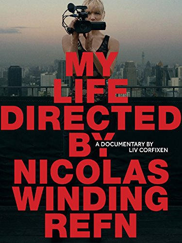 my-life-directed-by-nicolas-winding-refn