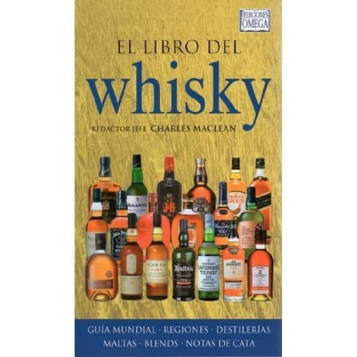 El Libro del Whisky by CHARLES MACLEAN(1905-07-05)
