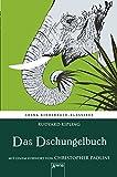 Das Dschungelbuch. Mit einem Vorwort von Christopher Paolini: Arena Kinderbuch-Klassiker - Rudyard Kipling