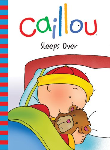 Caillou Sleeps over