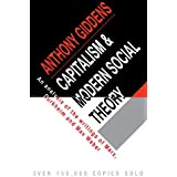 Capitalism and Modern Social Theory: An Analysis of the Writings of Marx, Durkheim and Max Weber by Anthony Giddens (1971-09-30)