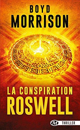 La Conspiration Roswell