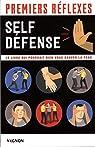 Premiers réflexes Self-défense : Le livre qui pourrait bien vous sauver la peau par Truin
