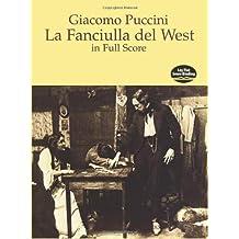 La Fanciulla del West in Full Score (Dover Music Scores)
