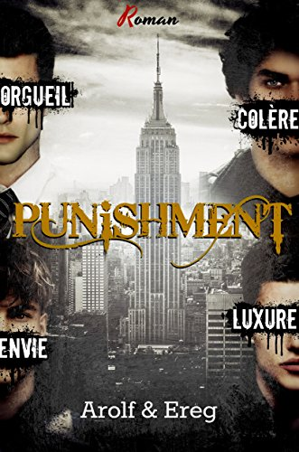 PUNISHMENT (Roman Gay): Partie 1 - Welcome to N.Y par [., Arolf et Ereg]