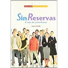 Sin Reservas/ Heart to Heart: El Arte De Comunicarse/ The Art of Communication (Nuevo Estilo De Vida/ New Lifestyle)