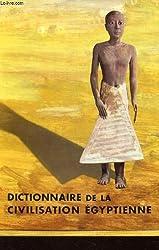 Dictionnaire de la civilisation Egyptienne.