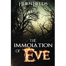 The Immolation of Eve: Volume 1