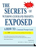 The Secrets of Windows Command Prompts Exposed