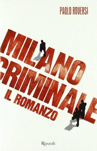 Paolo Roversi: »Milano Criminale« auf Bücher Rezensionen