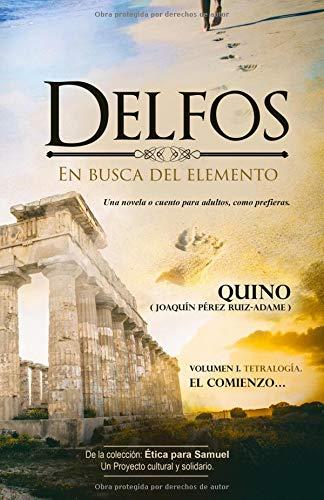 Delfos: En busca del Elemento par Joaquín Perez Ruiz-Adame