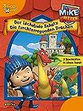 Mike der Ritter - Der lächelnde Schatz und Die furchterregenden Drachen: Zwei Geschichten in einem Band
