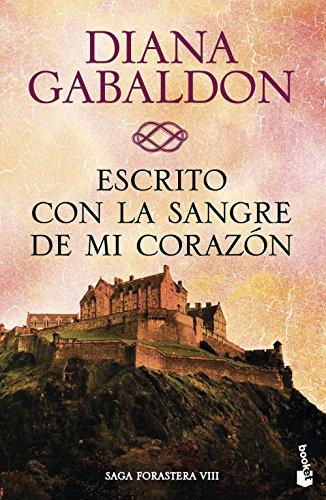 Escrito con la sangre de mi corazón (Bestseller) por Diana Gabaldon
