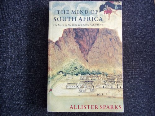 The Mind of South Africa por Allister Haddon Sparks