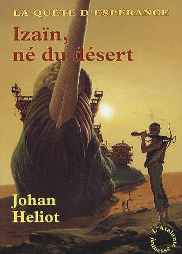 """<a href=""""/node/39387"""">Izaïn, né du désert</a>"""