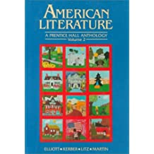 American Literature: A Prentice Hall Anthology, Volume II by Emory Elliott (1991-02-20)