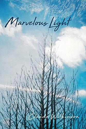 Marvelous Light por Claude Wilkinson