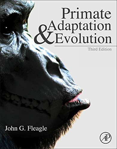 Primate Adaptation and Evolution por John G. Fleagle