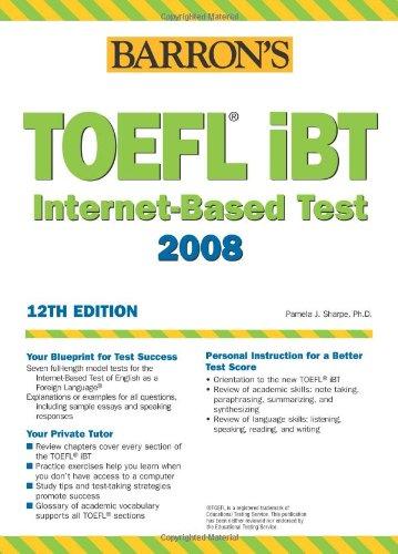 TOEFL iBT. Internet-Based Test 2008, 12th edition
