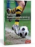 Dargatz:Fußball-Konditionstr.: Kraft, Schnelligkeit, Ausdauer und Beweglichkeit