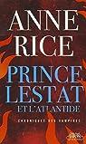 Prince Lestat et l'Atlantide par Rice